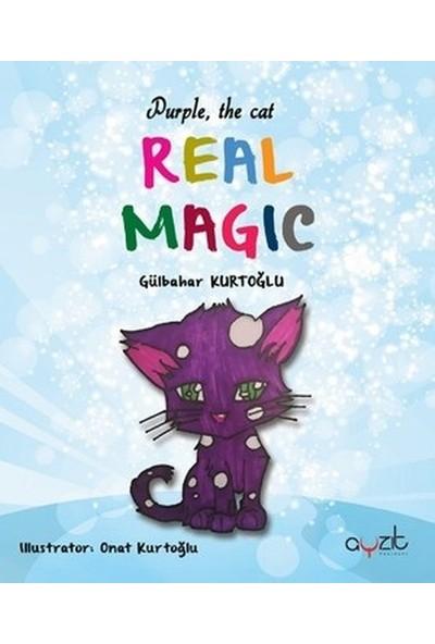 Purple, The Cat - Real Magic (İngilizce) - Gülbahar Kurtoğlu