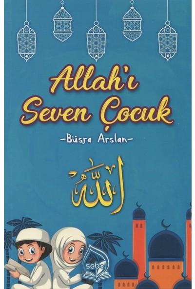 Allah'I Seven Çocuk - Büşra Arslan