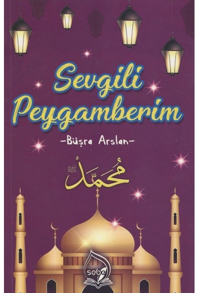 Sevgili Peygamberim - Büşra Arslan