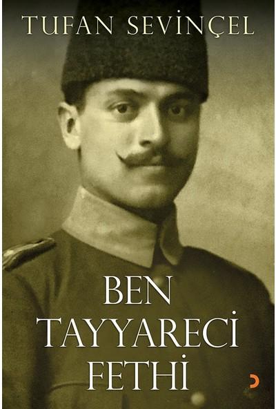 Ben Tayyareci Fethi - Tufan Sevinçel