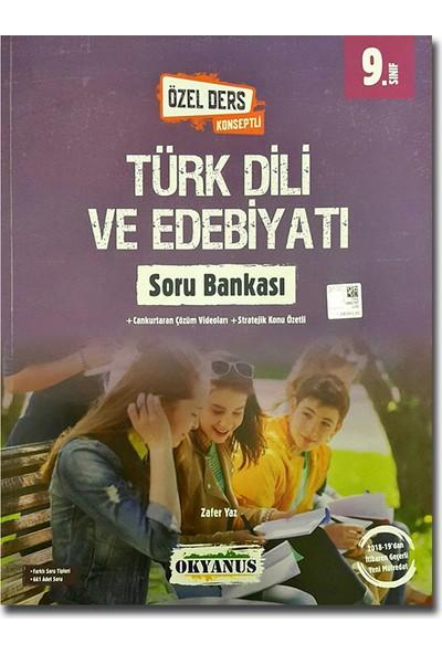 Okyanus 9. Sınıf Türk Dili ve Edebiyatı Soru Bankası (Özel Ders Konseptli)
