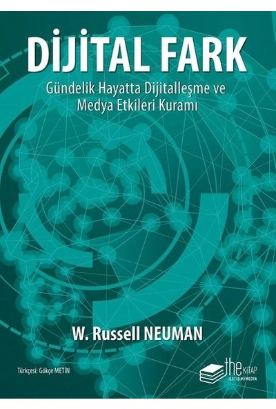 Dijital Fark - W. Russell Neuman