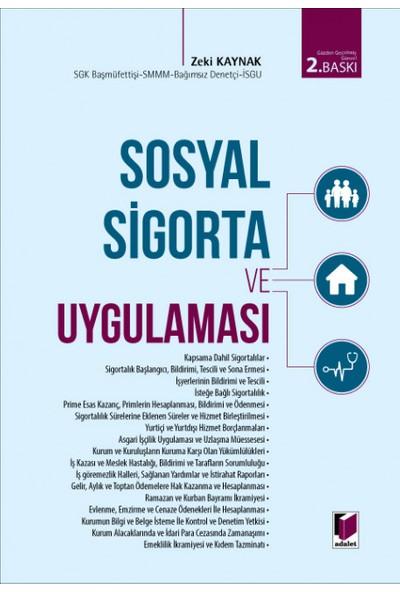 Sosyal Sigorta ve Uygulaması - Zeki Kaynak
