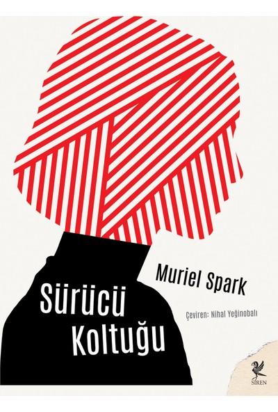 Sürücü Koltuğu - Muriel Spark