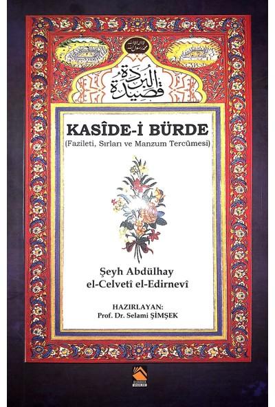 Kasidei Bürde (Fazileti, Sırları Ve Manzum Tercümesi) - Şeyh Abdülhay Elcelveti Eledirnevi
