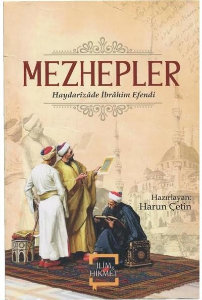 Mezhepler - Haydarizade İbrahim Efendi