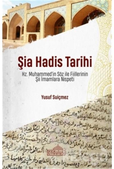 Şia Hadis Tarihi - Yusuf Suiçmez