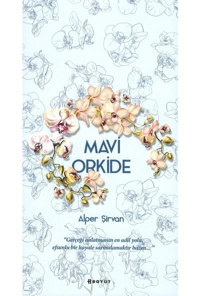 Mavi Orkide - Alper Şirvan