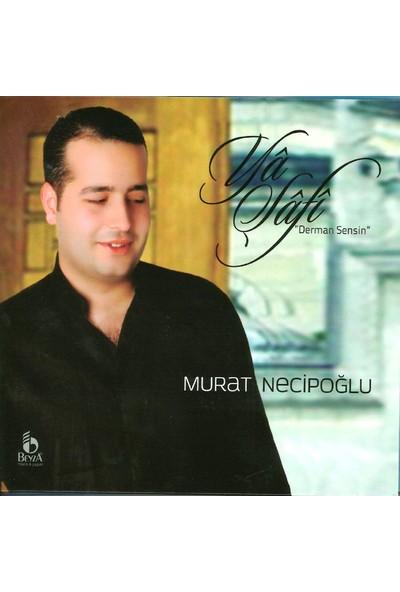 Murat Necipoğlu - Ya Şafi Derman Sensin Albüm - Cd