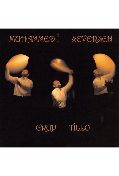 Grup Tillo - Muhammed-İ Seversen Albüm - Cd