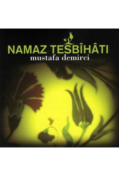 Mustafa Demirci - Namaz Tesbihatı Albüm -Cd