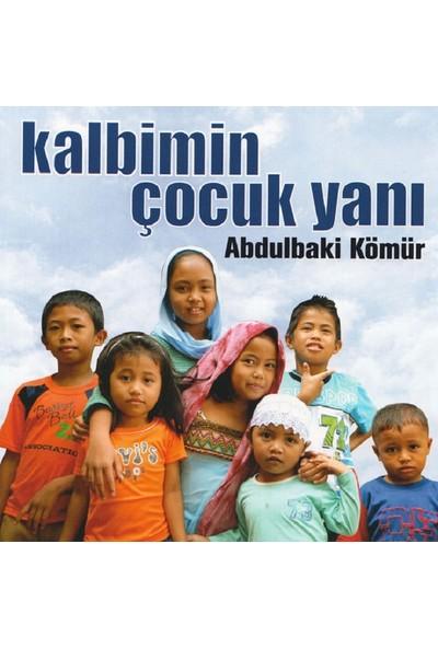 Abdulbaki Kömür - Kalbimin Çocuk Yanı Albüm -Cd