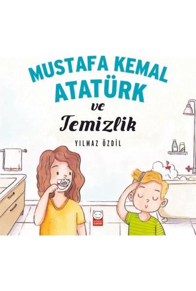 Mustafa Kemal Atatürk VeTemizlik - Yılmaz Özdil