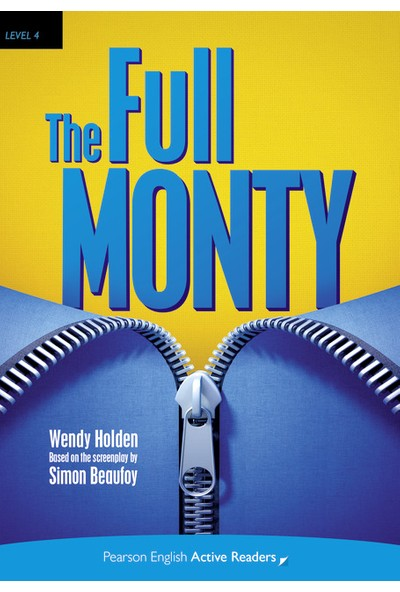 The Full Monty - Penguin English Active Readers Level 4 (Book + Mp3 Pack)