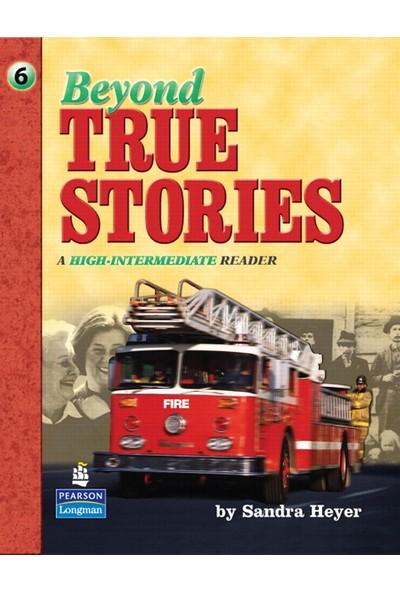 Beyond True Stories & Audio Cd Pack (A High – Intermediate Reader) - Sandra Heyer
