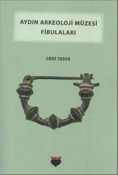 Aydın Arkeoloji Müzesi Fibulaları - Emre Erdan