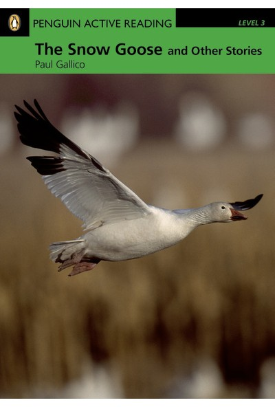 The Snow Goose And Other Stories - Penguin English Active Readers Level 3 (Book + CD Pack)