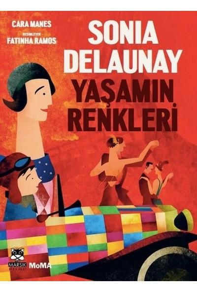 Sonia Delaunay -Yaşamın Renkleri - Cara Manes