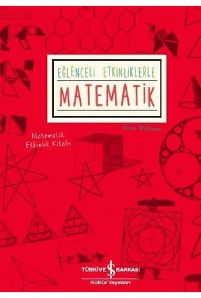 Eğlenceli Etkinliklerle Matematik - Anna Weltman