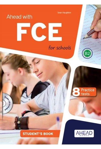 Ahead With Fce For Schools Student'S +Skills Pack (8 Practice Tests) - Sean Haughton