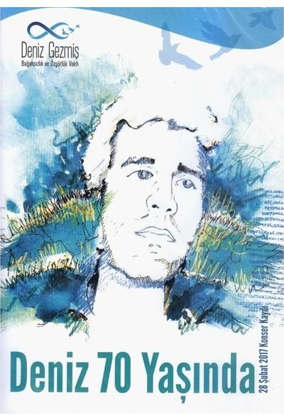 Deniz 70 Yaşında - 28 Şubat 2017 Konser Kaydı DVD