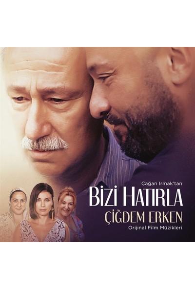 Çiğdem Erken/Bizi Hatırla Film Müzikleri CD