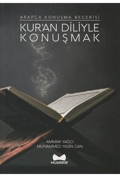 Kur'An Diliyle Konuşmak Arapça Konuşma Becerisi - Ammar Yağcı - Muhammed Yasin Can