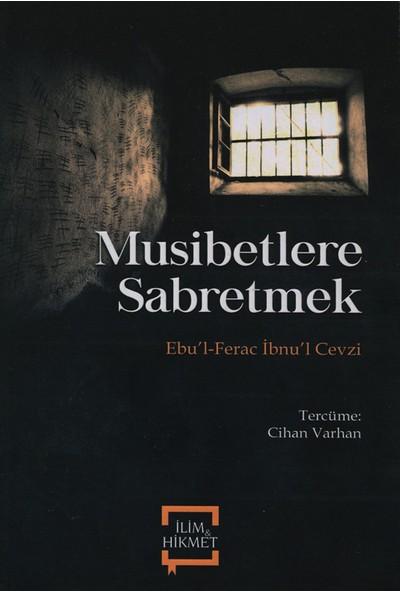 Musibetlere Sabretmek - Ebu'Lferac İbnu'L Cezvi