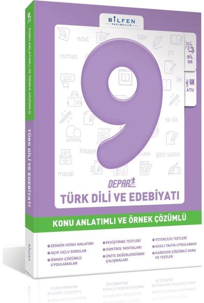 Bilfen 9. Sınıf Türk Dili Ve Edebiyatı Konu Anlatımlı Ve Örnek Çözümlü