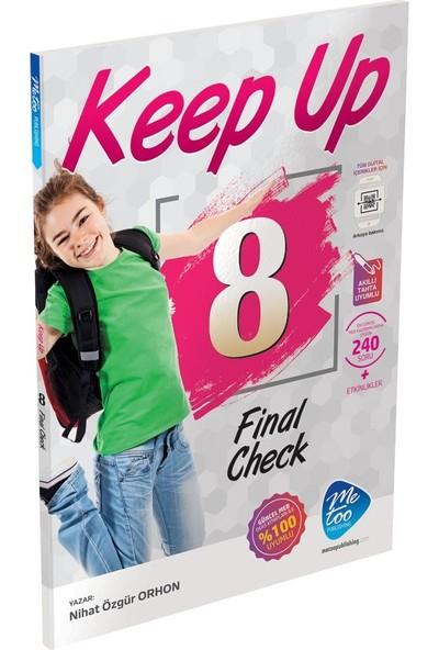 Keep Up 8 Final Check