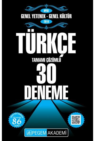 Pegem Akademi 2019 KPSS Genel Yetenek - Genel Kültür Türkçe 30 Deneme