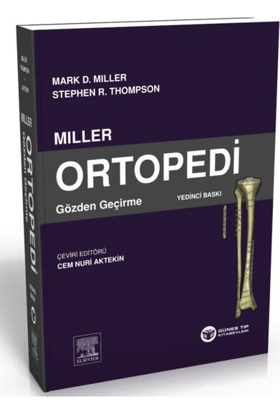Miller Ortopedi Gözden Geçirme