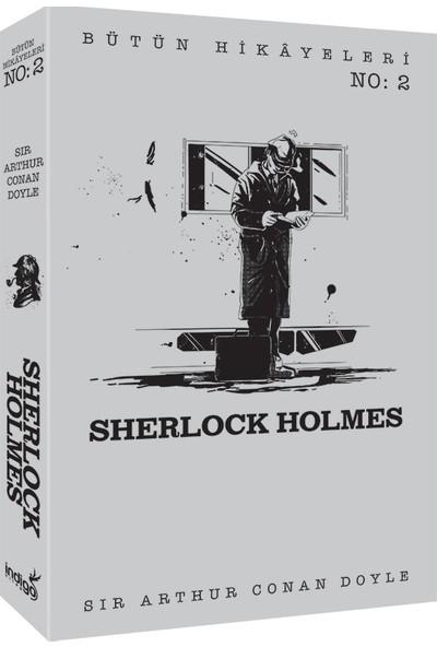 Sherlock Holmes - Bütün Hikâyeleri 2 - Sir Arthur Conan Doyle