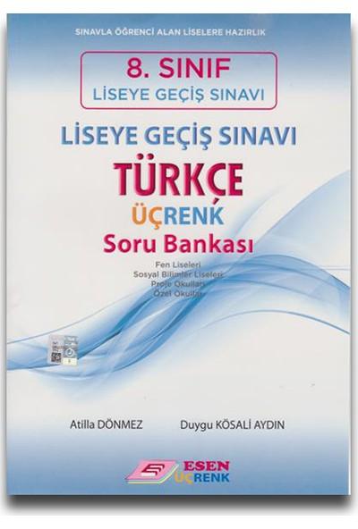 Esen Üçrenk 8. Sınıf LGS Türkçe Soru Bankası