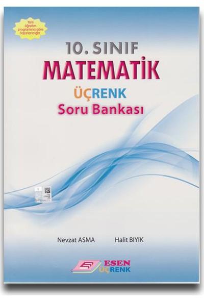 Esen Üçrenk 10. Sınıf Matematik Soru Bankası