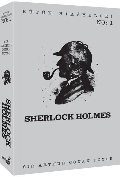 Sherlock Holmes - Bütün Hikâyeleri 1 - Sir Arthur Conan Doyle