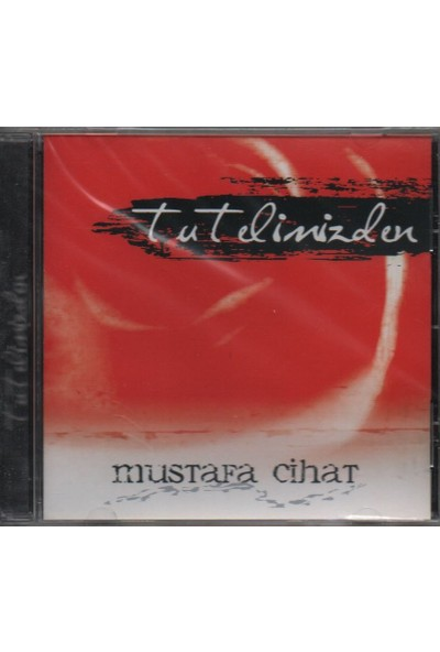 Mustafa Cihat - Tut Elimizden ( Albüm - Cd )