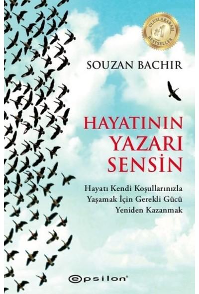 Hayatının Yazarı Sensin - Souzan Bachir