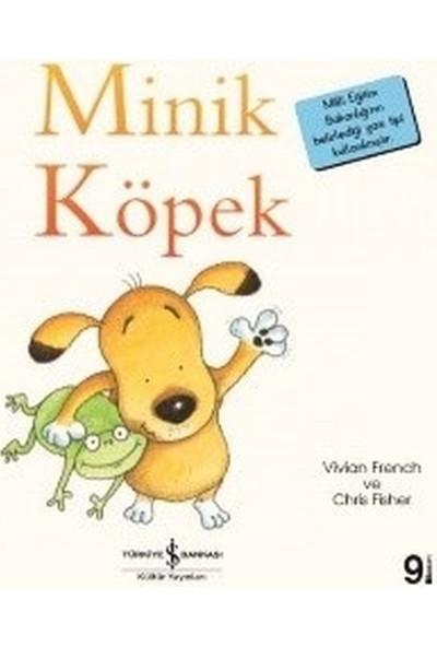 Minik Köpek - İlk Okuma Kitaplarım - Vivian French