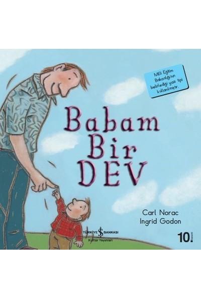 Babam Bir Dev - İlk Okuma Kitaplarım - Carl Norac