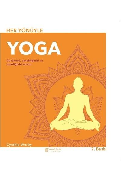 Her Yönüyle Yoga - Cynthia Worby