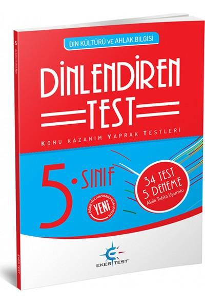 Eker 5. Sınıf Dinlendiren Test