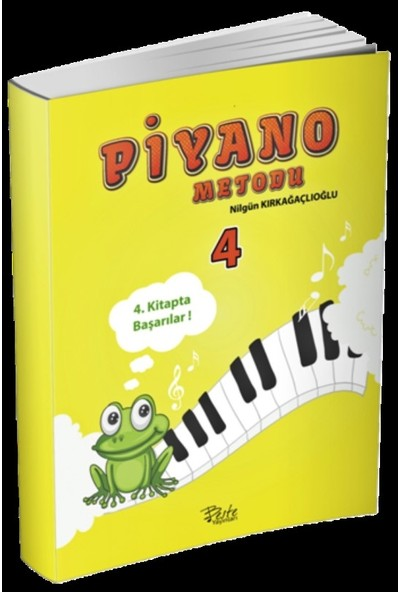 Piyano Metodu 4 - Fatma Nilgün Kırkağaçlıoğlu