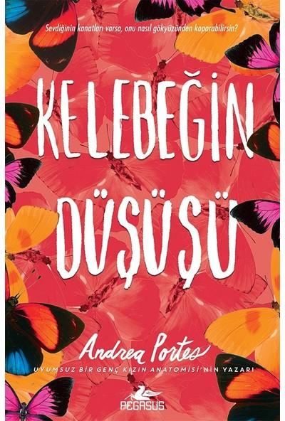 Kelebeğin Düşüşü - Andrea Portes