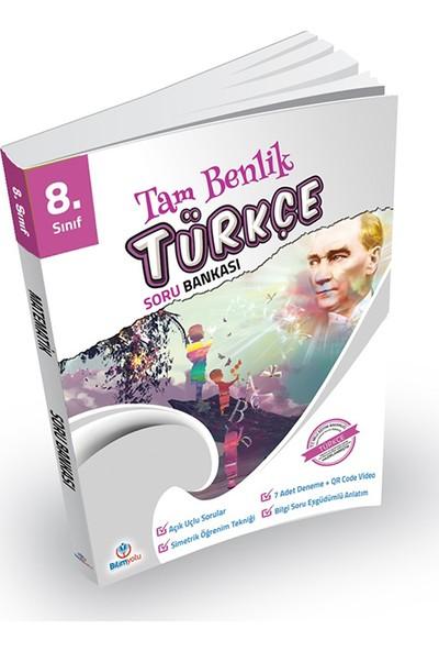 Bilim Yolu 8. Sınıf Türkçe Tam Benlik Soru Bankası
