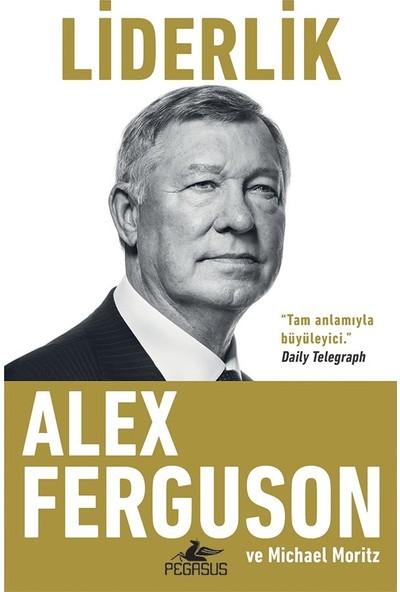 Liderlik - Alex Ferguson - Michael Moritz