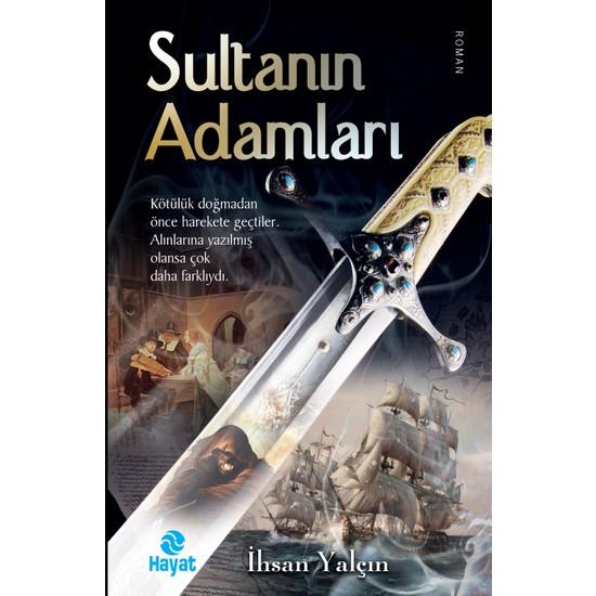 Sultanın Adamları - İhsan Yalçın