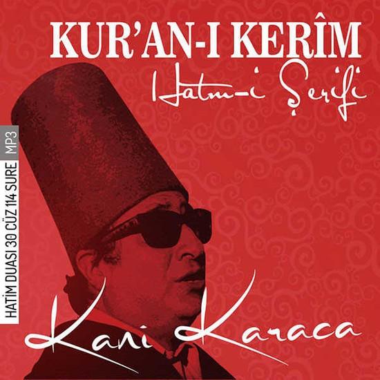 Kuranı Kerim Hatmi Şerifi / Kani Karaca / Tfm Müzik