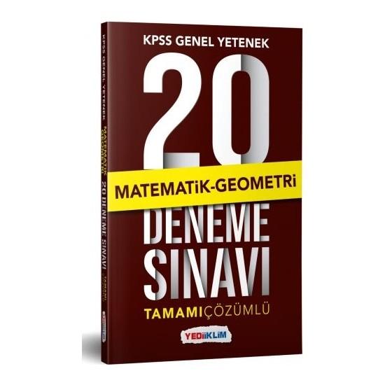 Yediiklim Yayınları KPSS Genel Yetenek Matematik Tamamı Çözümlü 20 Deneme Sınavı