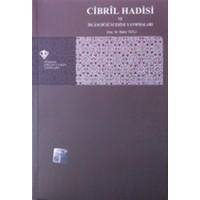 Cibril Hadisi Ve İslam Düşüncesine Yansımaları - Bekir Tatlı